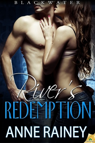 River's Redemption by Anne Rainey