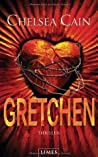 Gretchen by Chelsea Cain