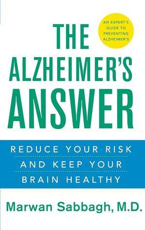 The Alzheimer's Answer Reduce Your