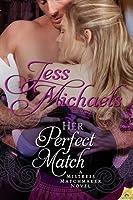 Her Perfect Match (Mistress Matchmaker, #3)