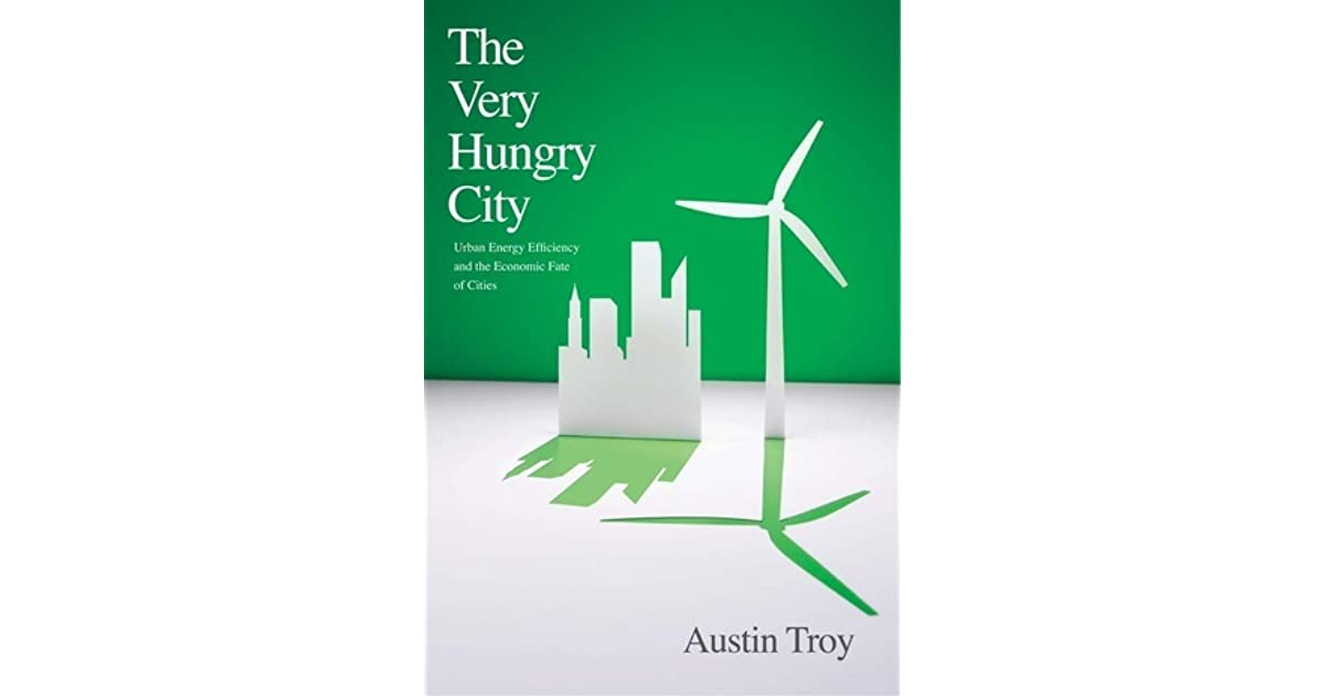 The Very Hungry City Urban Energy Efficiency and the Economic Fate of Cities