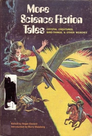 More Science Fiction Tales: Crystal Creatures, Bird-things & Other Weirdies