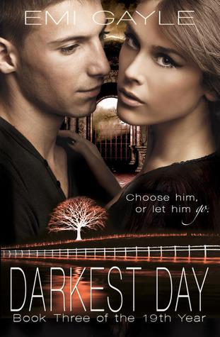Darkest Day (The 19th Year, #3)