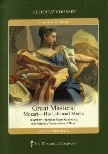 Great Masters: Mozart: His Life and Music