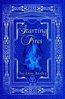Starting Fires (Sumeria's Sons, #3.5) (Sumeria's Magi, #2)