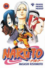 Naruto 24: Pulassa, pulassa, pulassa! Masashi Kishimoto
