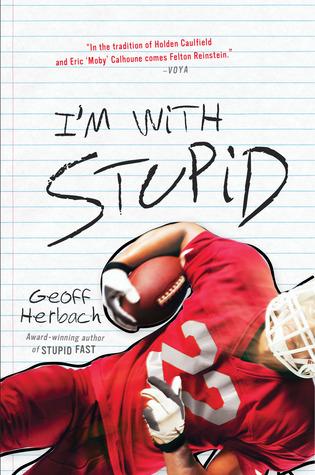 I'm With Stupid (Stupid Fast, #3)