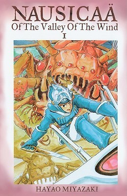 Nausicaä of the Valley of the Wind, Vol. 1 (Nausicaä of the Valley of the Wind, #1)