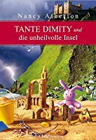 Tante Dimity und die unheilvolle Insel (An Aunt Dimity Mystery, #11)