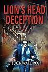 Lion's Head Deception by Chuck Waldron