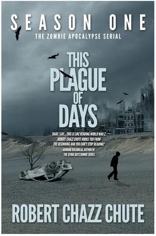 This Plague of Days, Season 1