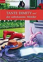 Tante Dimity und der unbekannte Mörder (An Aunt Dimity Mystery, #7)