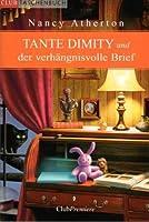 Tante Dimity und der verhängnisvolle Brief (An Aunt Dimity Mystery, #10)