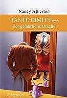 aunt dimity slays the dragon aunt dimity mysteries book 14 atherton nancy