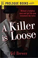 A Killer Is Loose