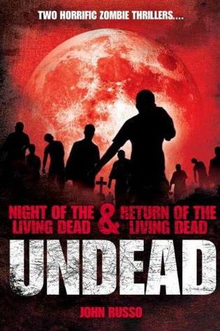 Undead by John A.  Russo