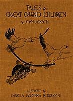 Tales for Great Grandchildren