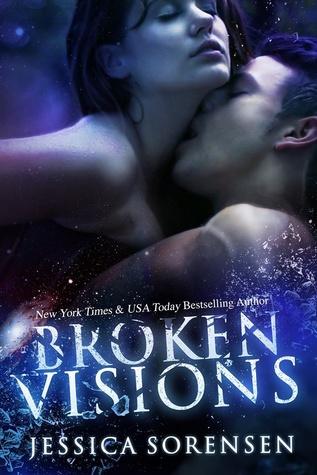 Broken Visions (Shattered Promises, #3)