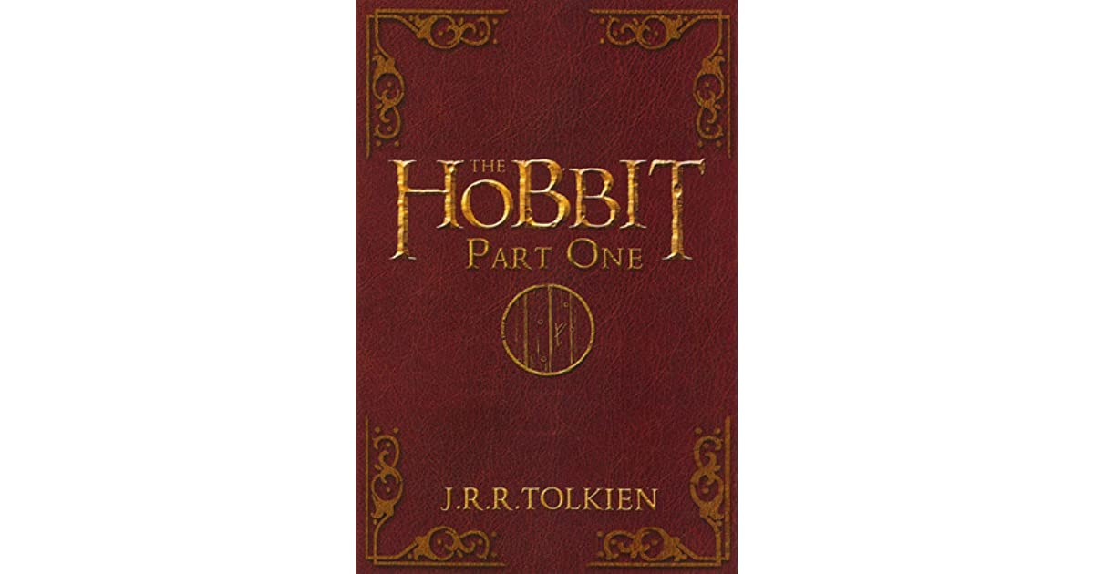 The Hobbit Part One By J R R Tolkien