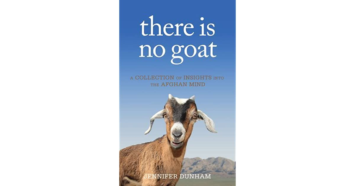 there is no goat by Jennifer Dunham