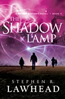 The Shadow Lamp (Bright Empires #4)