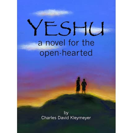 Yeshu: A Novel for the Open-Hearted