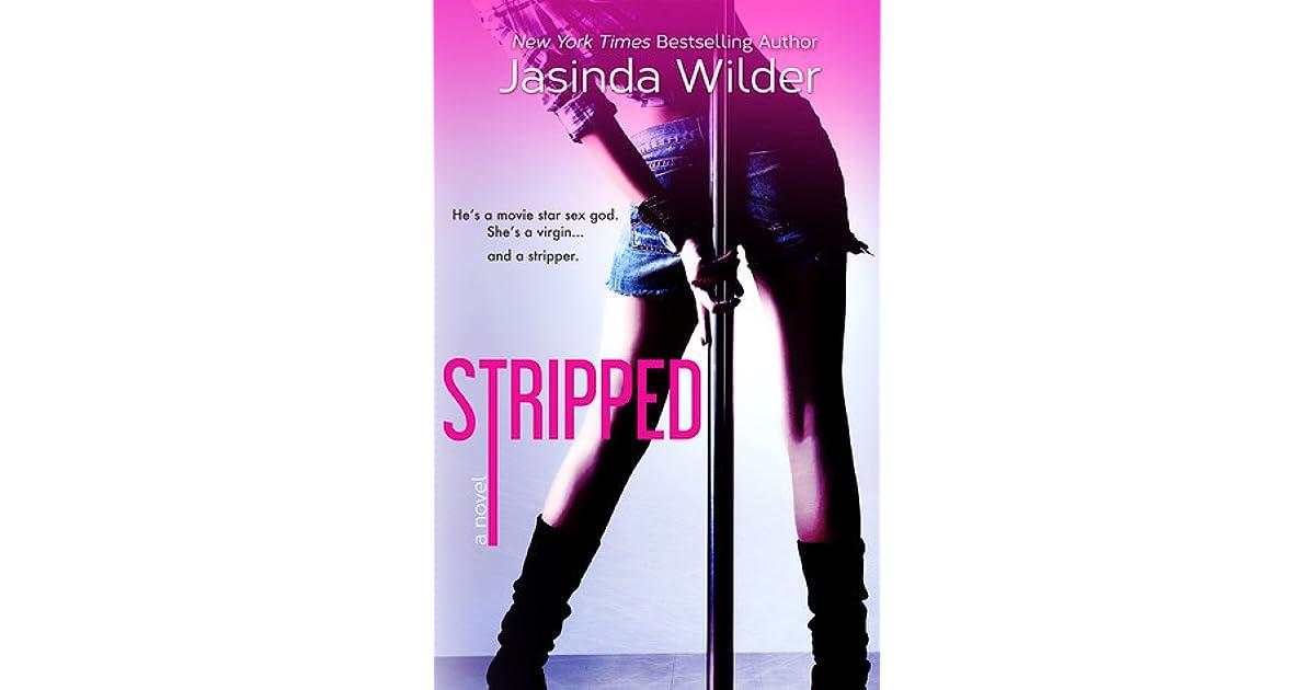 Stripped 1 By Jasinda Wilder