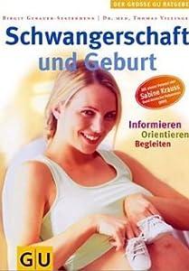Schwangerschaft und Geburt. Gesundheit. Ernährung. Pflege.