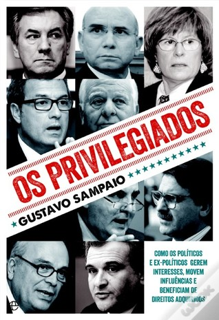 Os Privilegiados by Gustavo Sampaio