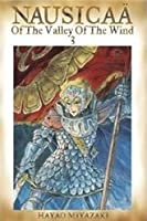 Nausicaä of the Valley of the Wind, Vol. 3 (Nausicaä of the Valley of the Wind, #3)