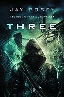 Three (Legends of the Duskwalker, #1)