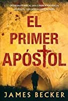 El Primer Apostol (Chris Bronson, #1)