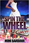 Spin the Wheel (Vegas, #5)