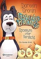 Opossum unter Verdacht (Inspektor Barney: Ein Hunde-Krimi, Band 02)