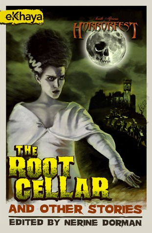 The Root Cellar and Other Stories (Bloody Parchment)