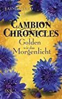 Golden wie das Morgenlicht (The Cambion Chronicles, #3)