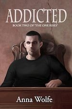 Addicted (The One Rises #2)