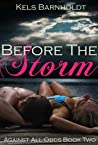 Before The Storm (Against All Odds, #2)