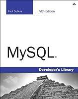 MySQL (5th Edition) (Developer's Library)