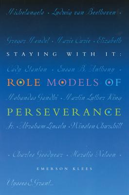 Staying With It: Role Models of Perseverance