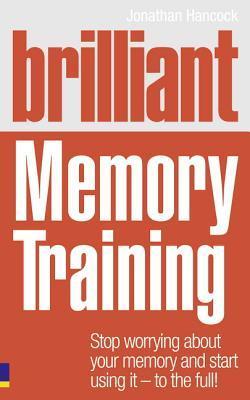 Brilliant Memory Training by Jonathan Hancock