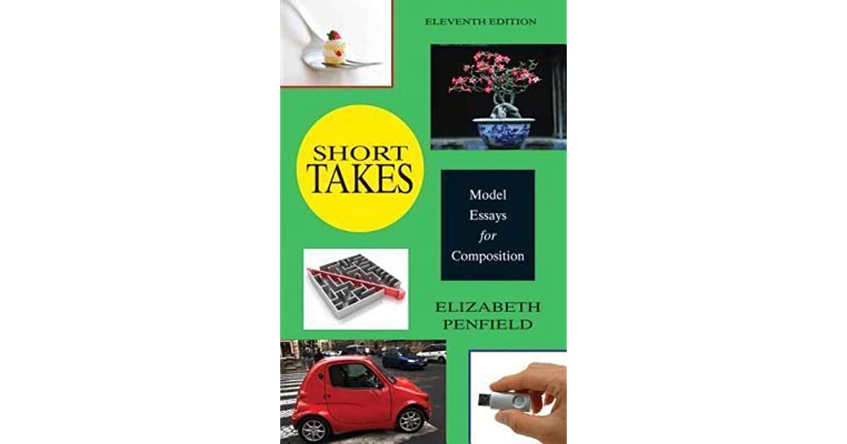 Short takes model essays for composition by elizabeth penfield fandeluxe Gallery