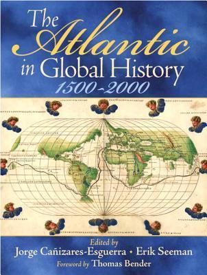 The Atlantic in Global History 1500-2000, 2nd Edition
