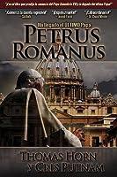 Petrus Romanus: Ha Llegado el Ultimo Papa