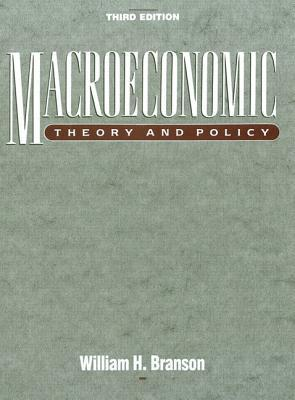 Macroeconomic Theory and Policy by William H  Branson