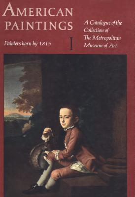 American Paintings A Catalogue of the Collection of The Metropolitan Museum