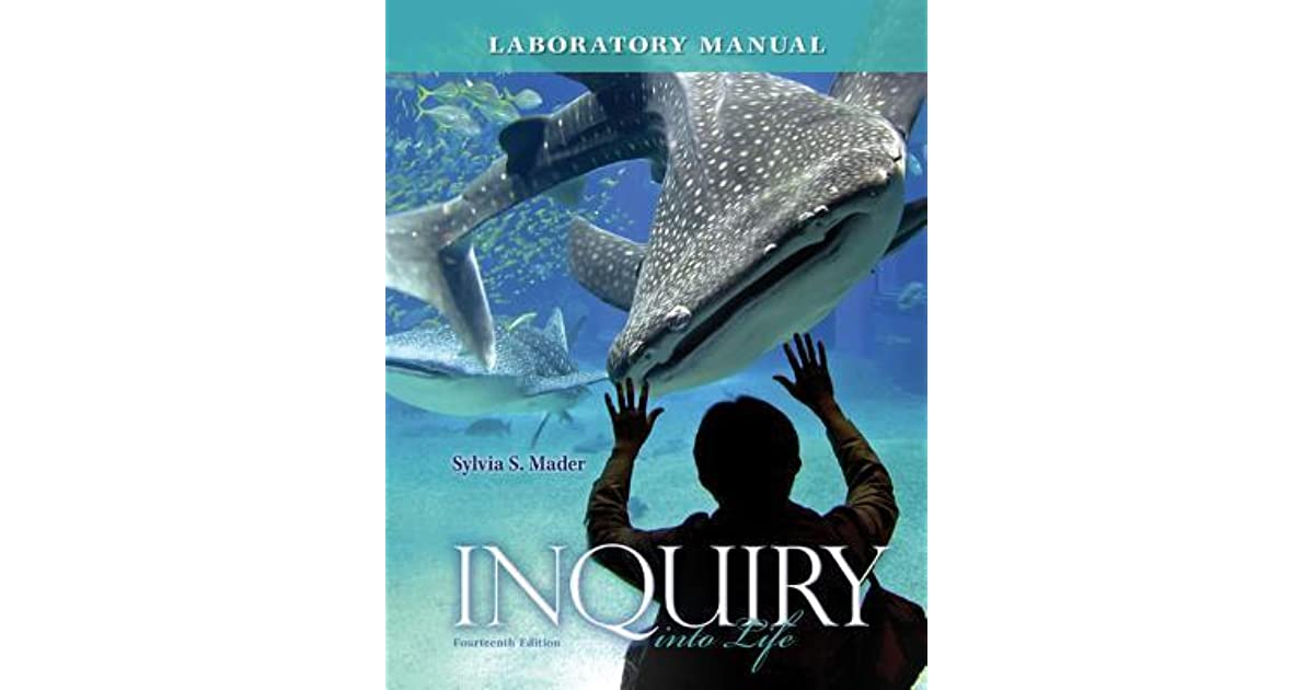 Lab Manual T A Inquiry Into Life By Sylvia S Mader