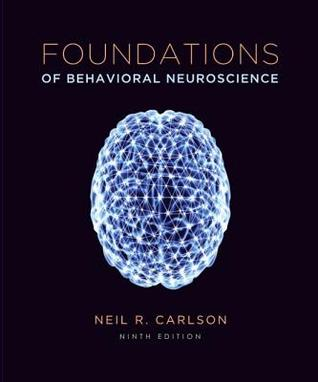 Foundations of Behavioral Neuroscience [with MyPsychLab & eText Access Code]
