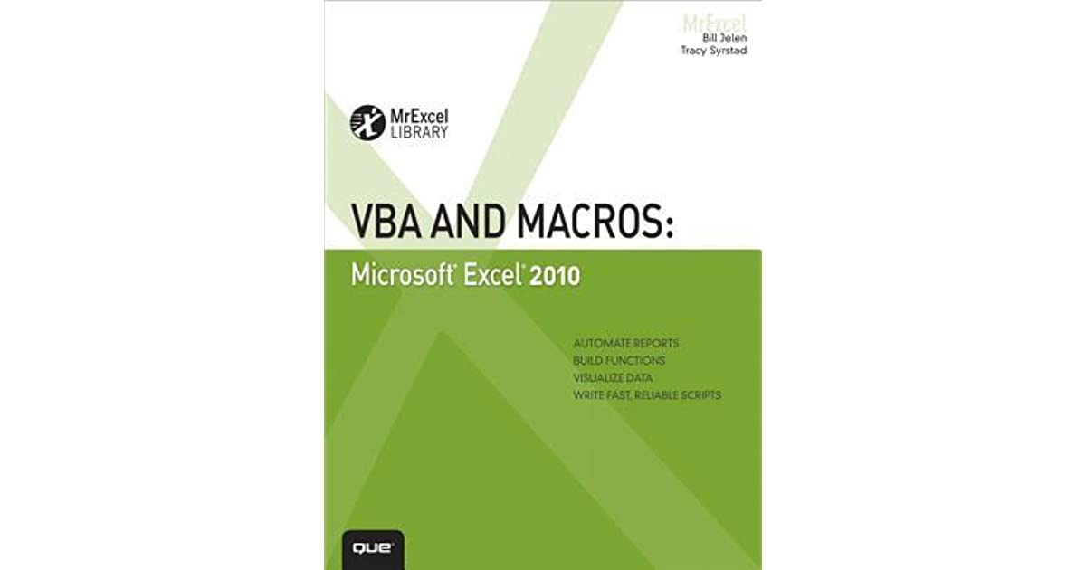 VBA And Macros Microsoft Excel 2010 By Bill Jelen