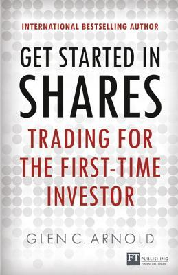 Get Started in Shares by Glen Arnold